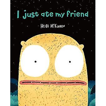 I Just Ate My Friend by Heidi McKinnon - 9781911631576 Book