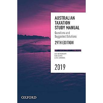 Australian Taxation Study Manual 2019 - Questions and Suggested Soluti