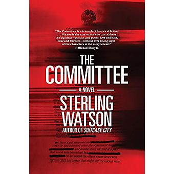 The Committee by Sterling Watson - 9781617757686 Book