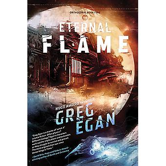 The Eternal Flame by Greg Egan - 9781597802949 Book