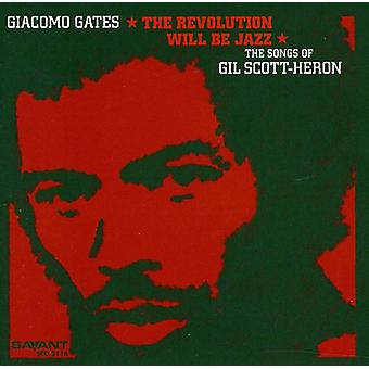 Giacomo Gates - Revolution Will Be Jazz-the Songs of [CD] USA import