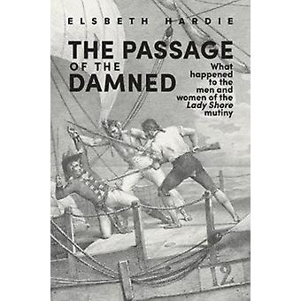 The Passage of the Damned by Hardie & Elsbeth