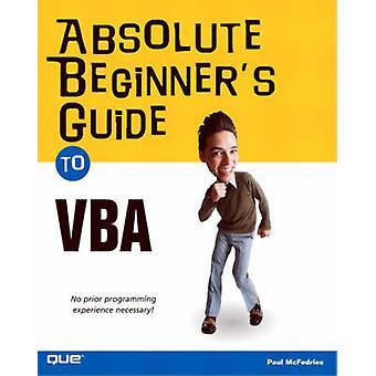 مطلق المبتدئين & apos دليل VBA من قبل بول McFedries -- 9780789730763 بو