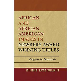 African and African American Images in Newbery Award Winning Titles -