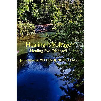 Healing Is Voltage - Healing Eye Diseases by MD Jerry L Tennant MD - 9