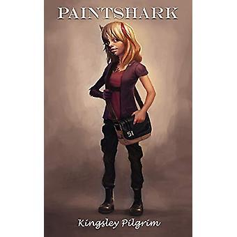 Paintshark by Kingsley Pilgrim - 9781908596840 Book