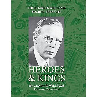 Heroes and Kings by Charles Williams - 9781947826359 Book