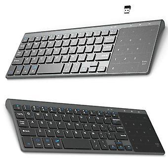 Slankt trådløst tastatur Mini 2,4 G tastatur med touchpad