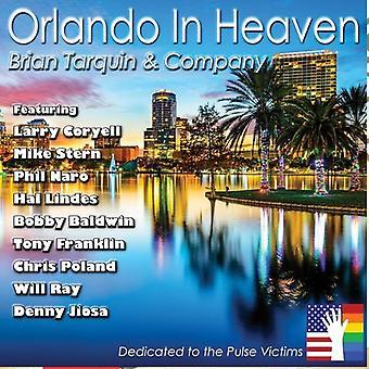 Tarquin*Brian & Company - Orlando in Heaven [CD] USA import