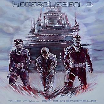 Hedersleben - Fall der Chronopolis [CD] USA import