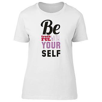 Être honnête avec vous-même Tee femmes s - Image de Shutterstock