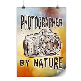 Matte or Glossy Poster with Photohrapher By Nature | Wellcoda | *y3594