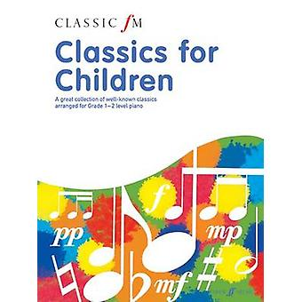 Classic FM - Classics For Children by Barrie Carson Tuerner - 97805715