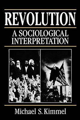 Desperate Hopes - Revolutions in Sociological Perspectives by Michael