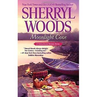 Moonlight Cove by Sherryl Woods - 9780778329794 Book