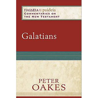 Galatians by Peter Oakes - Mikeal Parsons - Charles Talbert - Bruce L