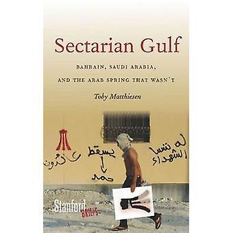Sektiererische Golf - Bahrain - Saudi-Arabien und den arabischen Frühling, Wasn