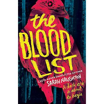 The Blood List by Sarah Naughton - 9780857078667 Book