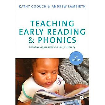 Teaching Early Reading and Phonics - Creative Approaches to Early Lite