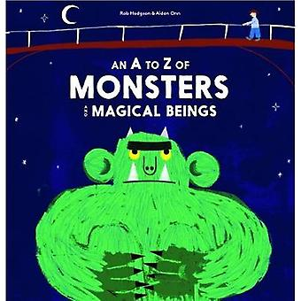 An A-Z of Monsters and Magical Beings by Rob Hodgson - 9781786270535
