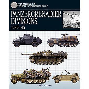 Panzergrenadier divisioner - 1939-45 av Chris Bishop - 9781905704293 Bo
