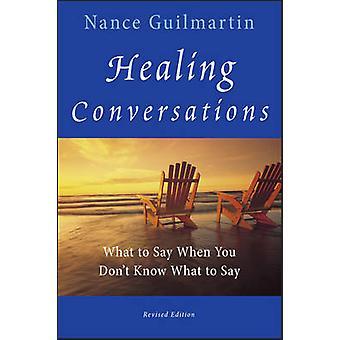 Healing Keskustelut - Mitä sanoa, kun don&t tiedä mitä sanoa