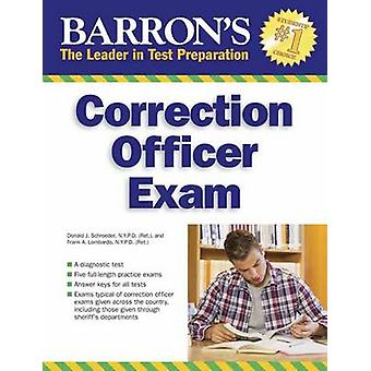 Correction Officer Exam (4th Revised edition) by David J. Schroeder -