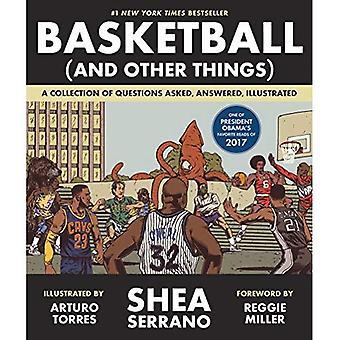 Basketball (und andere Dinge): eine Sammlung von Fragen gestellt, beantwortet, illustriert