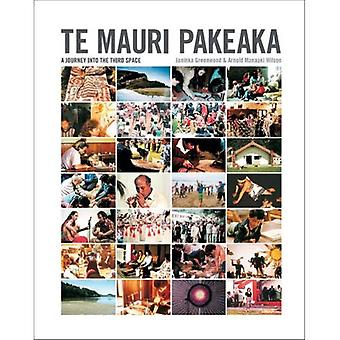 Te Mauri Pakeaka: En resa in i det tredje blanksteget