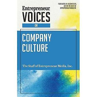 Entrepreneur Voices on Company Culture (Entrepreneur Voices)