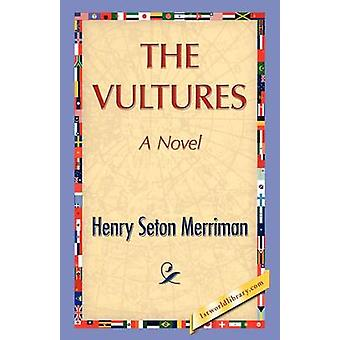 The Vultures by Merriman & Henry S.