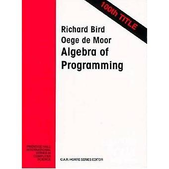 Algebra Programming by Bird & Richard
