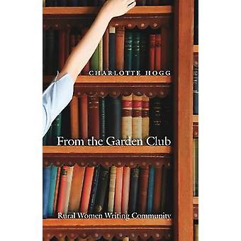 Fra Garden Club landdistrikter kvinder skriver Fællesskabet af Hogg & Charlotte