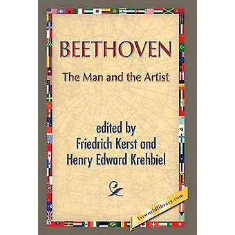 Beethoven The Man and the Artist by Kerst & Friedrich