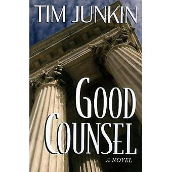 Good Counsel by Junkin & Tim