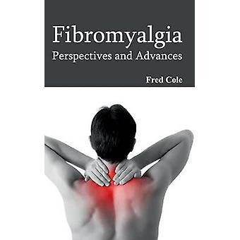 Fibromyalgie vooruitzichten en vooruitgang door Cole & Fred