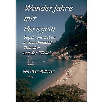 Wanderjahre mit Peregrin dal Millauer & Peer