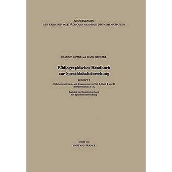 Bibliographisches Handbuch Zur Sprachinhaltsforschung von & Helmut Gipper