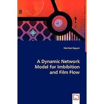 グエン & ベトホアイによる Imbibition のためのダイナミックなネットワークモデル
