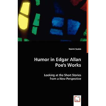 Humor en Edgar Allan Poes obras de Szabo y Noemi