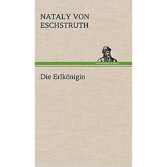 Die Erlkonigin af Eschstruth & Nataly Von
