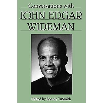 Samtal med John Edgar Wideman av Bonnie TuSmith - 97816170369