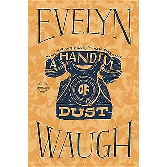 A Handful of Dust by Evelyn Waugh - 9780316216272 Book