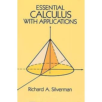 Essential Calculus with Applications by Richard A. Silverman - 978048