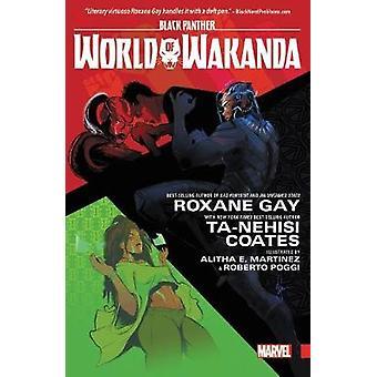 Black Panther - World Of Wakanda by Ta-Nehisi Coates - Yona Harvey - R