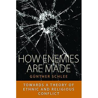 Cómo se hacen enemigos - hacia una teoría de la étnica y religiosa de Confli