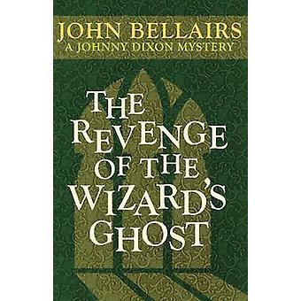 Hämnden av guidens Ghost av John Bellairs - 9781497637764 Bo