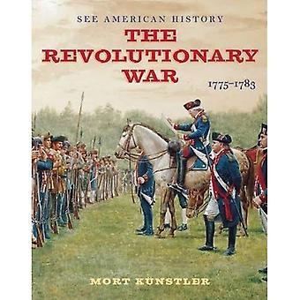 La guerra revolucionaria: 1775-1783 (ver historia)