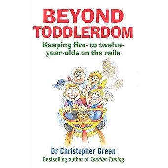 Além do Toddlerdom pelo Dr. Christopher Green