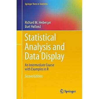 Statistical Analysis and Data Display by Richard M Heiberger